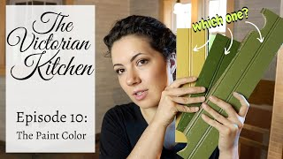 The Victorian Kitchen | Episode 10: PAINT COLORS