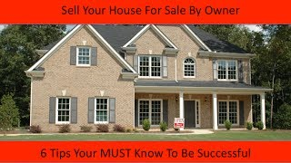 How to Sell Your House For Sale By Owner in Southern California