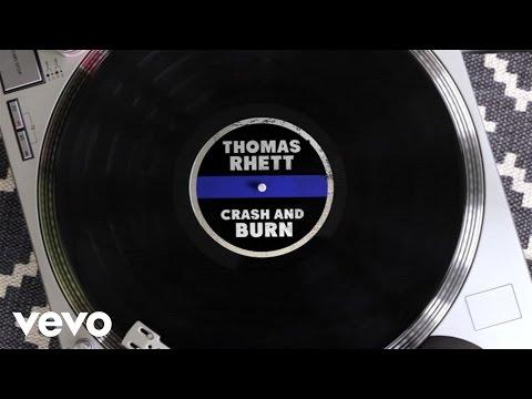 Crash and Burn (Lyrics video) - Thomas Rhett