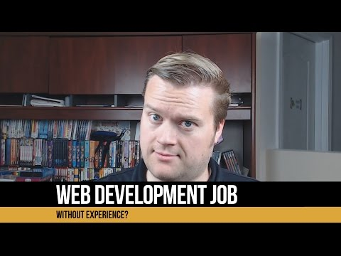 How Do I Get A Web Development Job Without Experience?
