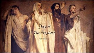 (#28 5980) Day 4 - The Prophets