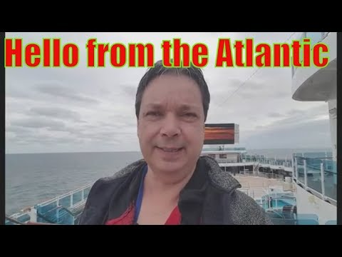 Hello from the Royal Princess Transatlantic Cruise