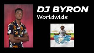 DJ Byron (Kenya) – World Rebirth Riddim mixtape contest – Top 10 finalist