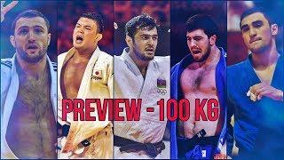 World Judo Championship Baku 2018 Preview -100 kg (Who will win?)