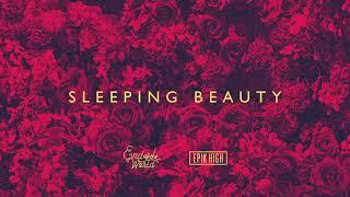 End of the World × EPIK HIGH - Sleeping Beauty (Official Audio)