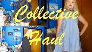 Collective Fashion Haul
