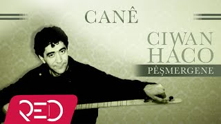 Ciwan Haco   Canê【Remastered】 (Official Audio)