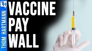 Pharma Greed Blocks Vaccine To the Most Needy (w/Rep Ro Khanna)