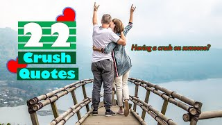 22 Crush Quotes | Make Your Crush To Be Crush On You!!!