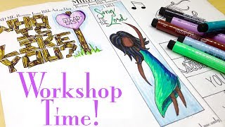 Bible Journaling Workshop: Come With Me!
