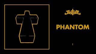 Justice - Phantom - †