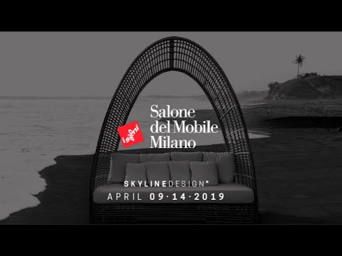 Skyline Design at Salone del Mobile 2019