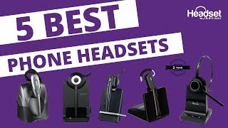 5 Best Phone Headsets for 2019!