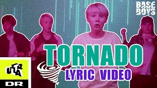BaseBoys - Tornado (Official Lyric Video) | Ultra