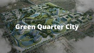 Green Quarter City | Astana, Kazakhstan