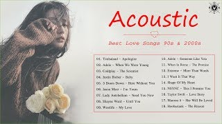 Acoustic Love Songs | Best Love Songs 90s and 2000s