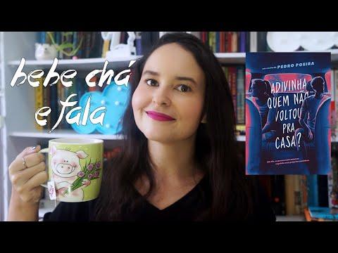 Um livro e um chá #1   Adivinha quem não voltou pra casa?