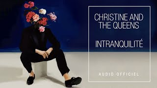 Christine and the Queens - Intranquillité