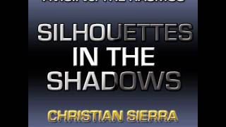 Avicii vs. The Rasmus - Silhouettes In The Shadows (Christian Sierra Mashup)