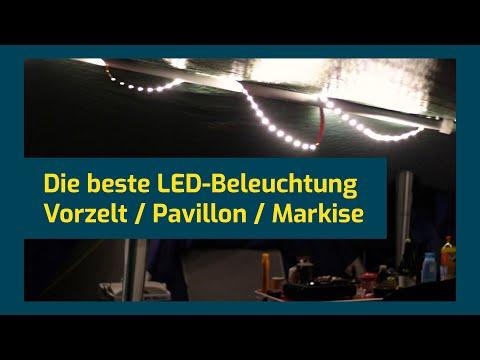 Die beste LED-Beleuchtung für Vorzelt, Markise und Pavillon!