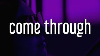 H.E.R. - Come Through (Lyrics) ft. Chris Brown