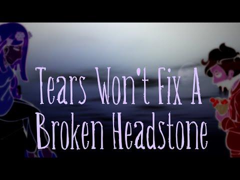 [Vocaloid Original] Tears Won't Fix a Broken Headstone [Avanna / Dex]
