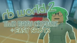 Two Easy RB World 2 Combos
