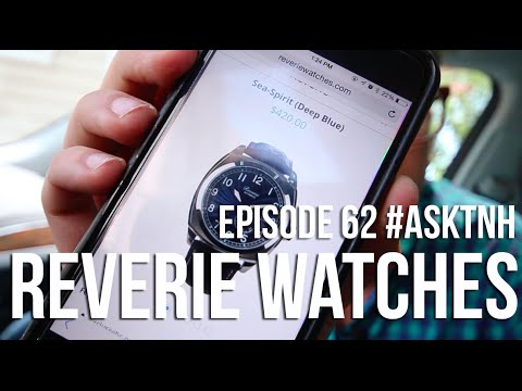A Review of Reverie Watches | #ASKTNH 62
