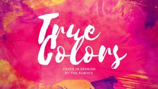 True Colors Cover in Spanish