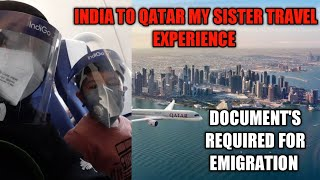 INDIA TO QATAR TRAVEL EXPERIENCE ll DOCUMENTS REQUIRED FOR TRAVELLING