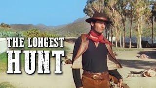 The Longest Hunt | WESTERN COWBOY MOVIE | Full Movie | Full Length | Old Western | Free Film