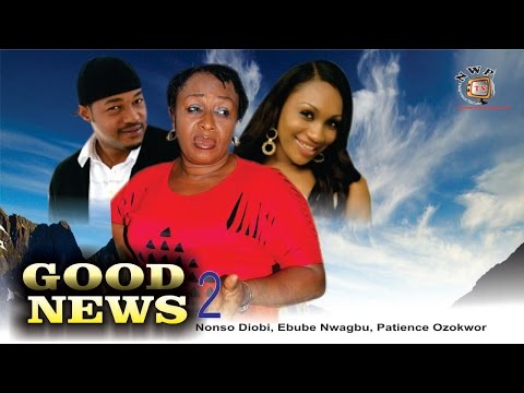 Good News 2   - Nigerian Nollywood  Movie