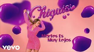 Chiquis   Martes Es Muy Lejos (Lyric VideoVersión Tropical)