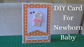 DIY Greeting Card for Newborn Baby | Baby Congratulations Card | Step by Step Tutorial 1