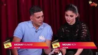 Akshay Kumar, Mouni Roy | It's A Wrap