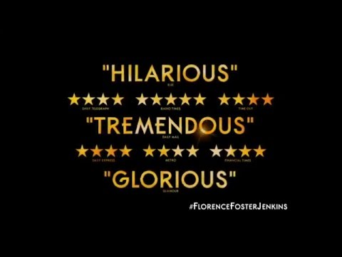Florence Foster Jenkins (TV Spot 'Hilarious...A Genuinely Great Film')