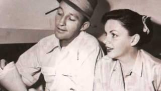 Judy Garland & Bing Crosby...Embraceable You