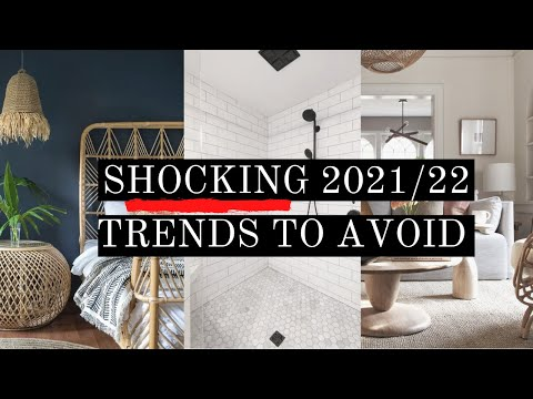 10 SHOCKING TRENDS YOU SHOULD AVOID IN 2021/22 | INTERIOR DESIGN | HOUSE OF VALENTINA