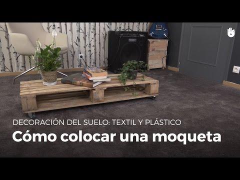 Cómo colocar una moqueta | Bricolaje DIY