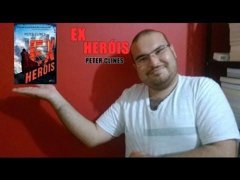 Ex Heróis de Peter Clines