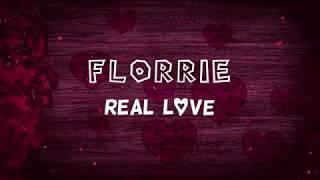 Real Love - Florrie (Lyric Video)