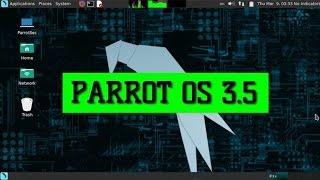 Parrot OS 3.5 Review | The Best Kali Linux Alternative