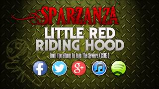SPARZANZA - Little Red Riding Hood (Into the Sewers, 2003)