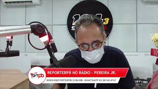 Programa Reporterpb no Rádio do dia 10 de junho de 2021
