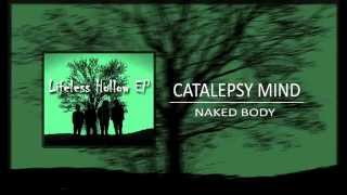 Video CATALEPSY MIND - NAKED BODY (2014)