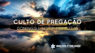 preview picture of video 'Culto de pregação 22.03.2015 | Tabernáculo da Fé - Anápolis-GO'