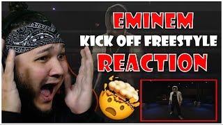BEST RAPPER ALIVE! | Eminem - Kick Off Freestyle REACTION!!