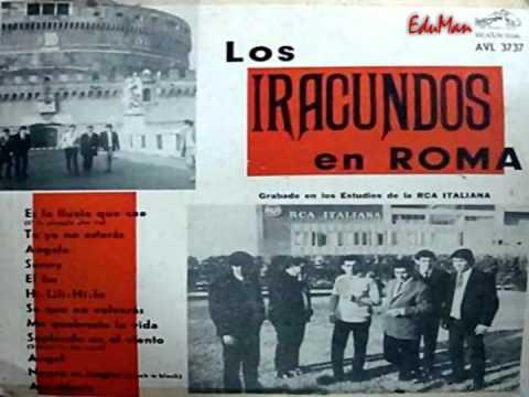LOS IRACUNDOS - Se que no volverás  * 1967