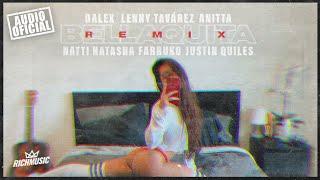 Dalex   Bellaquita (Remix) Ft. Lenny Tavárez, Anitta, Natti Natasha, Farruko, Justin Quiles