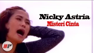 NICKY ASTRIA - MISTERI CINTA - OFFICIAL VERSION